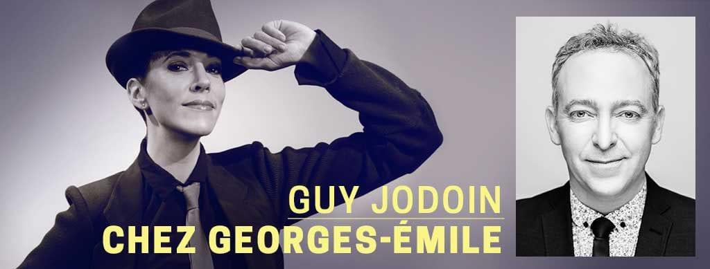 <p>Guy Jodoin chez Georges-Émile</p>